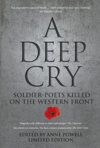 A Deep Cry: Soldier-poets Killed on the Western Front (Paperback)