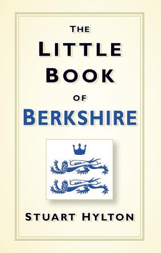 The Little Book of Berkshire (Hardback)