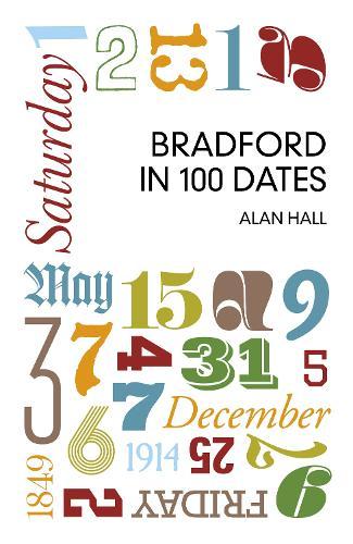 Bradford in 100 Dates (Paperback)