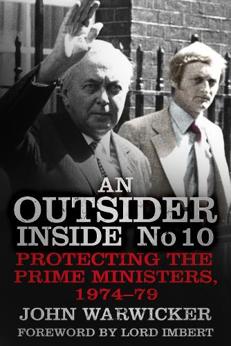 An Outsider Inside No 10: Protecting the Prime Ministers, 1974-79 (Paperback)
