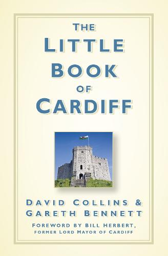 The Little Book of Cardiff (Hardback)