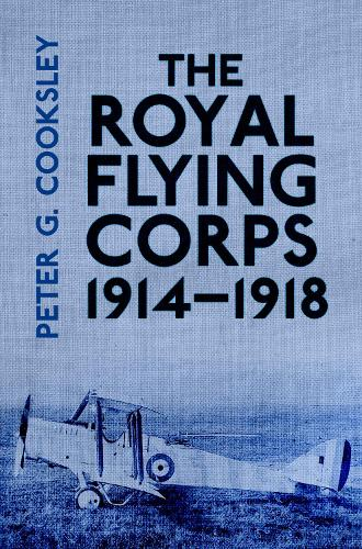 The Royal Flying Corps 1914-18 (Paperback)