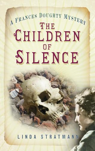 The Children of Silence: A Frances Doughty Mystery 5 (Paperback)