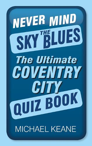 Never Mind the Sky Blues (Paperback)