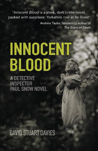 Innocent Blood: A Detective Inspector Paul Snow Novel 2 (Paperback)