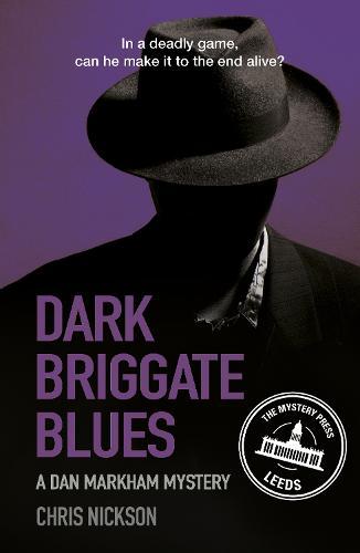 Dark Briggate Blues: A Dan Markham Mystery (Book 1) (Paperback)