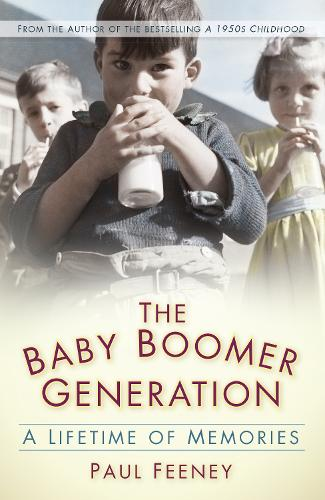 The Baby Boomer Generation: A Lifetime of Memories (Paperback)