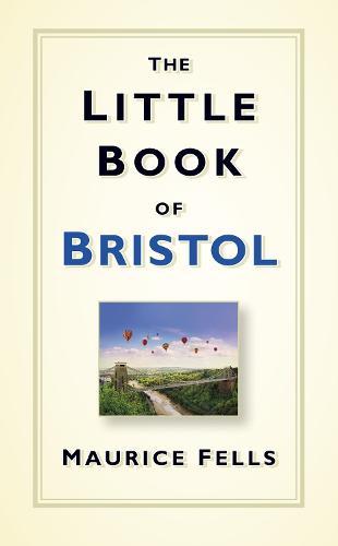 The Little Book of Bristol (Hardback)