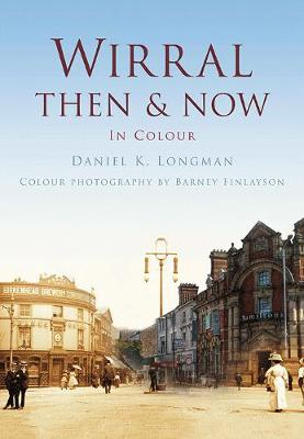 Wirral Then & Now (Paperback)