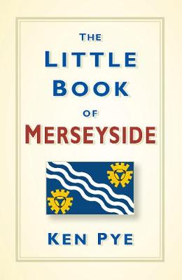 The Little Book of Merseyside (Hardback)