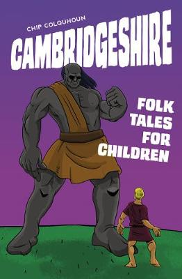 Cambridgeshire Folk Tales for Children (Paperback)