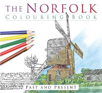 The Norfolk Colouring Book: Past and Present (Paperback)