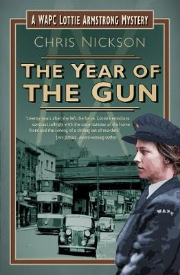 The Year of the Gun: A WAPC Lottie Armstrong Mystery (Paperback)