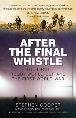 After the Final Whistle: The First Rugby World Cup and the First World War (Paperback)