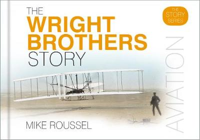 The Wright Brothers Story (Hardback)
