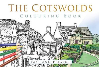 The Cotswolds Colouring Book: Past and Present (Paperback)