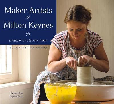 Maker-Artists of Milton Keynes (Hardback)