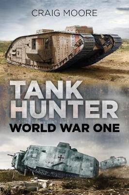 Tank Hunter: World War One (Paperback)
