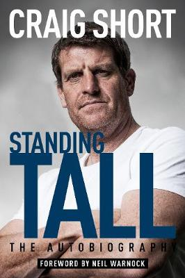 Standing Tall: The Autobiography (Hardback)