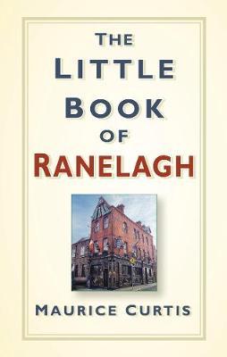 The Little Book of Ranelagh (Hardback)