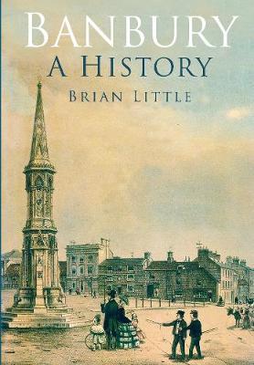 Banbury: A History (Paperback)