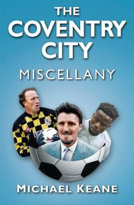 The Coventry City Miscellany (Paperback)
