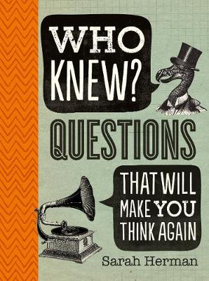Who Knew? Questions That Will Make You Think Again (Paperback)