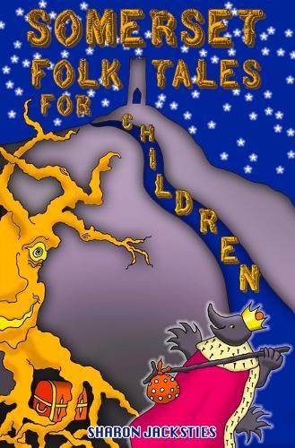 Somerset Folk Tales for Children (Paperback)