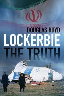 Lockerbie: The Truth (Paperback)