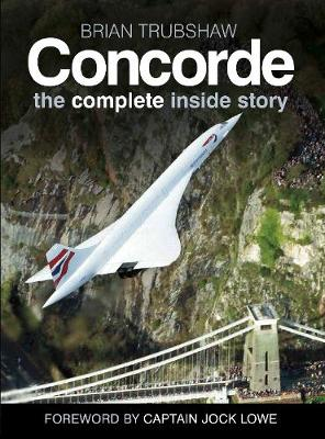 Concorde: The Complete Inside Story (Paperback)