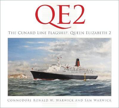 QE2: The Cunard Line Flagship, Queen Elizabeth 2 (Hardback)