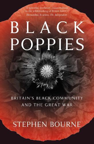 Black Poppies by Stephen Bourne   Waterstones