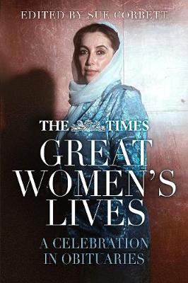 The Times Great Women's Lives: A Celebration in Obituaries (Paperback)