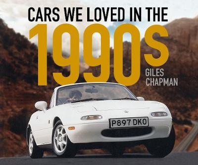 Cars We Loved in the 1990s - Cars We Loved (Paperback)