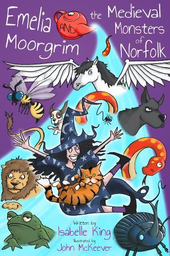 Emelia Moorgrim and the Medieval Monsters of Norfolk (Paperback)