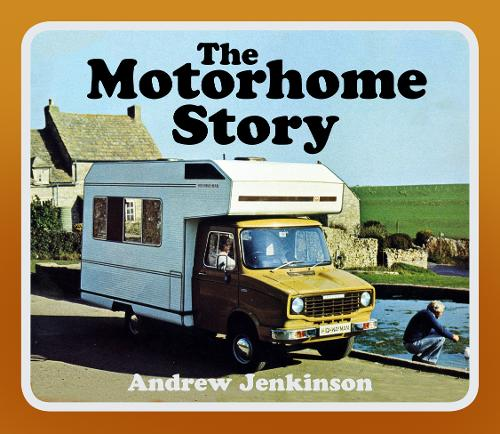 The Motorhome Story (Paperback)