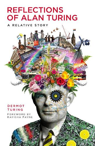 Reflections of Alan Turing: A Relative Story and backlist