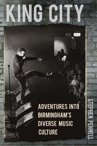 King City: Adventures into Birmingham's Diverse Music Culture (Paperback)