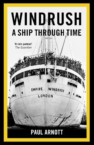 Windrush: A Ship Through Time (Paperback)