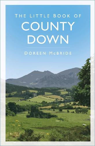The Little Book of County Down (Paperback)