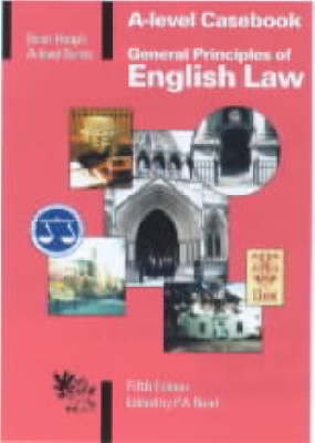 General Principles of English Law: Casebook - 'A' Level S. (Paperback)