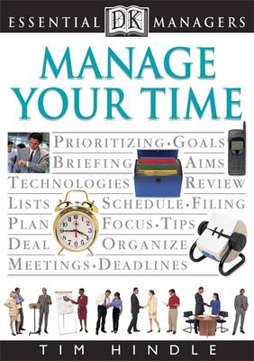 Manage Your Time - Essential Managers v. 5 (Paperback)