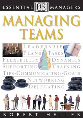 Managing Teams - Essential Managers v.7 (Paperback)
