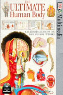 The Ultimate Human Body - Multimedia CD-ROM (CD-ROM)