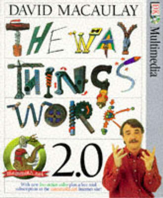 The Way Things Work 2.0: Dual Format Windows/MAC CD-Rom: From Levers to Lasers, Cars to Computers - the Ultimate Guide to the World of Machines (CD-ROM)