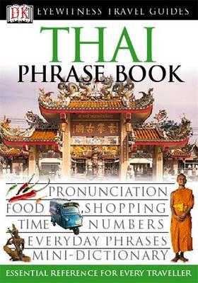 Thai Phrase Book - Eyewitness Travel Guides Phrase Books (Paperback)
