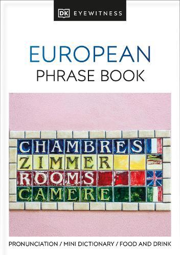 European Phrase Book - Eyewitness Travel Guides Phrase Books (Paperback)