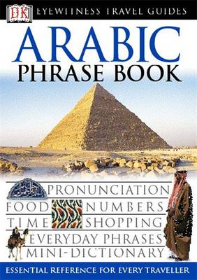 Arabic Phrase Book - Eyewitness Travel Guides Phrase Books (Paperback)