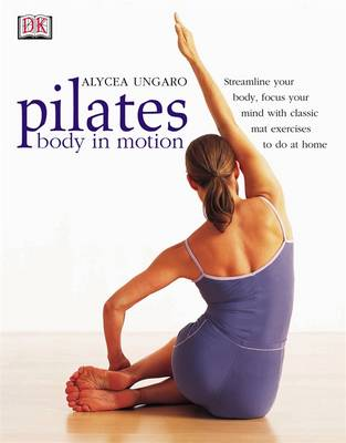 Pilates Body in Motion (Paperback)