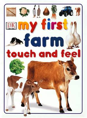 Farm - My First Touch and Feel Book (Board book)